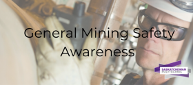 General Mining Safety Awareness graphic